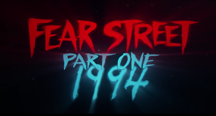 The FEAR STREET Trailer Dropped: Here's What You Should Know
