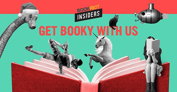 Get Booky with Book Riot Insiders
