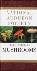 field guide to mushrooms | mushrooming