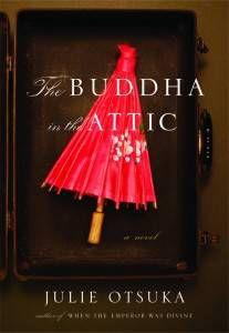 Julie Otsuka's Buddha in the Attic