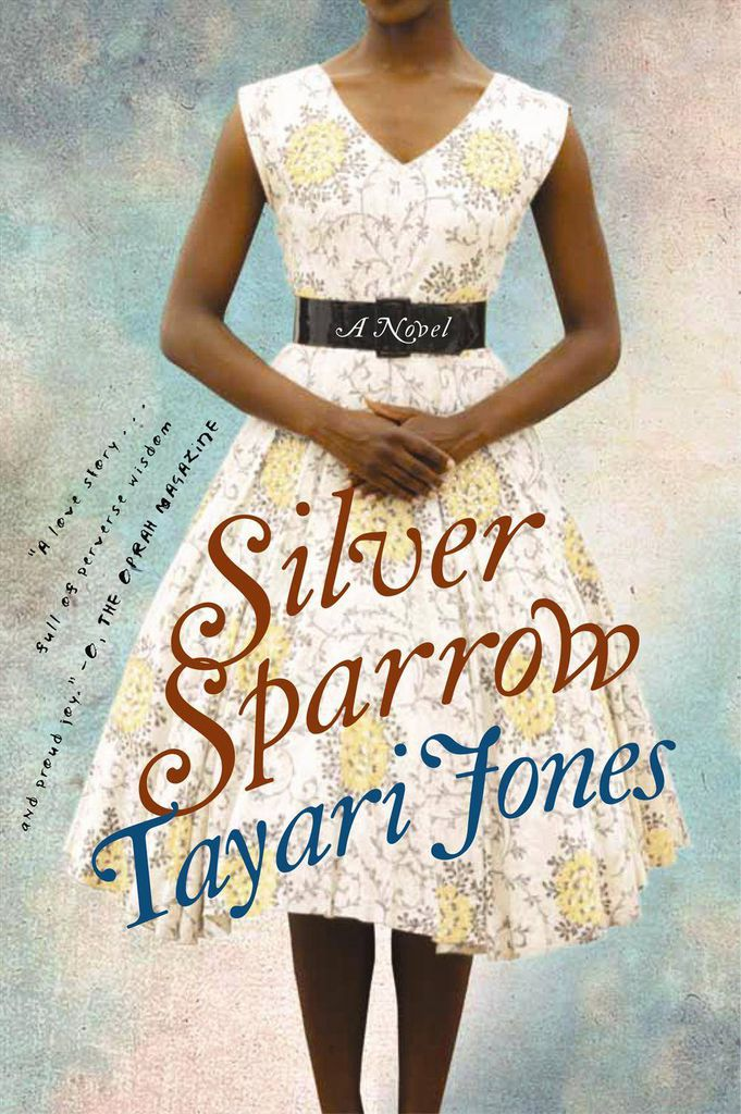 Silver Sparrow but Tayari Jones