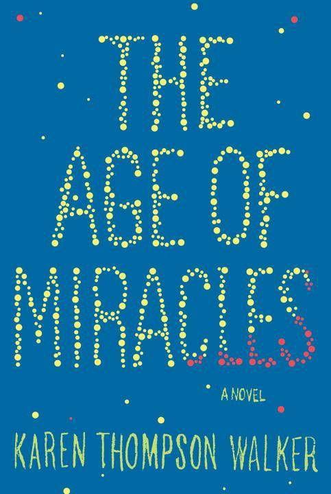 age of miracles karen thompson walker