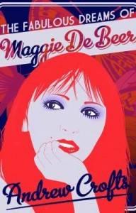 fabulous dreams of maggie de beer