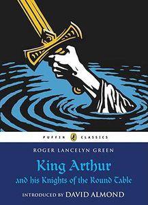 Puffin Classics King Arthur