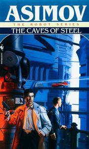 Elija Bailey 01 - the Caves of Steel - Isaac Asimov