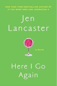 here i go again jen lancaster cover