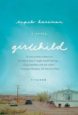 GirlChild Tupelo Hassman Cover