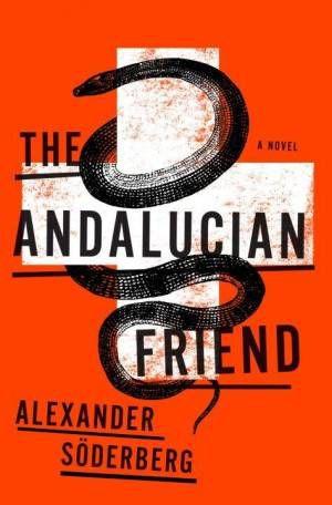 Andalucian Friend Alexander Soderberg Cover