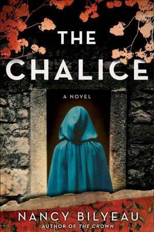 Chalice Nancy Bilyeau Cover