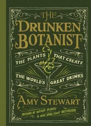 Drunken Botanist Amy Stewart Cover