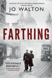 Farthing by Jo Walton cover