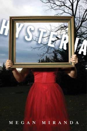 Hysteria Megan Miranda Cover