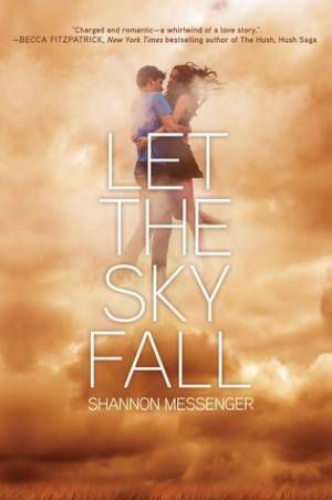 Let the Sky Fall Shannon Messenger Cover