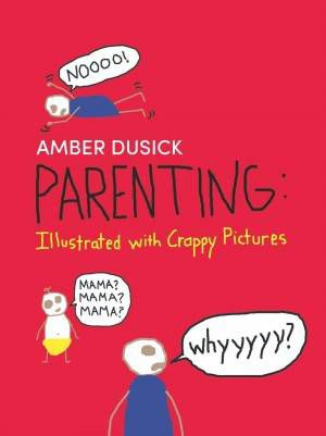 Parenting Crappy Pictures Amber Dusick Cover