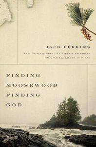 finding moosewood finding god