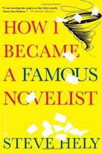 how i became a famous novelist steve hely