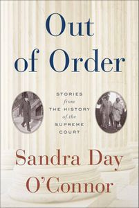 out of order sandra day o'connor