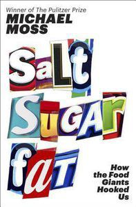 salt sugar fat michael ross