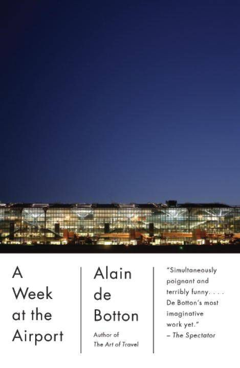 Cover of A Week at the Airport by Alain de Botton