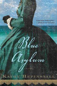 Blue Asylum Kathy Hepinstall Cover