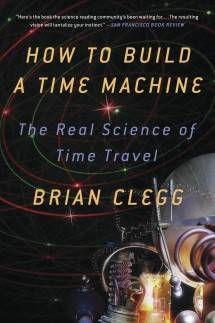 Build a Time Machine Brian Clegg Cover