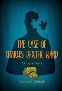 Case of Charles Dexter Ward Lovecraft Cover