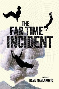 Far Time Incident Neve Vaslakovic Cover