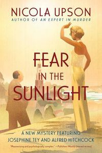 Fear in the Sunlight Nicola Upson Cover