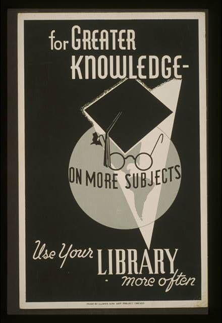 Poster created in Chicago to promote library use.