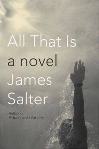 James Salter All That Is