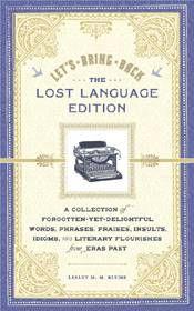 Let's Bring Back Lost Language Edition