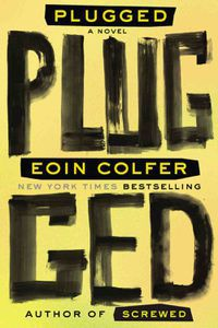 Plugged Eoin Colfer Cover