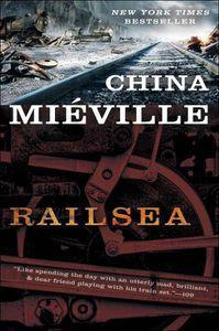 Railsea China Mieville Cover