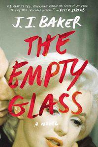 The Empty Glass J.I. Baker