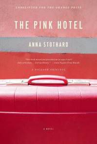 The Pink Hotel Anna Stothard Cover