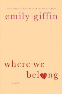 Where We Belong Emily Griffin Cover