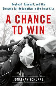 a chance to win by jonathan schuppe cover