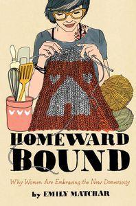 homeward bound by emily matchar cover