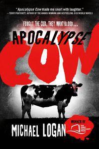 Apocalypse Cow Michael Logan Cover