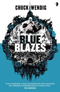 Blue Blazes Chuck Wendig Cover