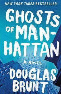 Ghosts of Manhattan Douglas Brunt Cover