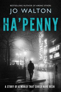 Ha'Penny Jo Walton Cover