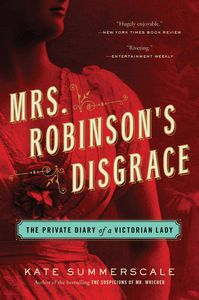 Mrs. Robinson's Disgrace Kate Summerscale Cover