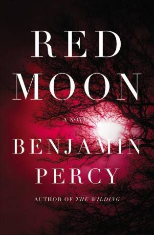 Red Moon Benjamin Percy Cover