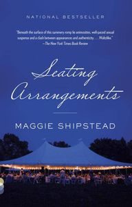 Seating Arrangements Maggie Shipstead Cover
