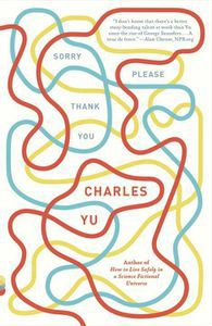 Sorry Please Thank You Charles Yu Cover