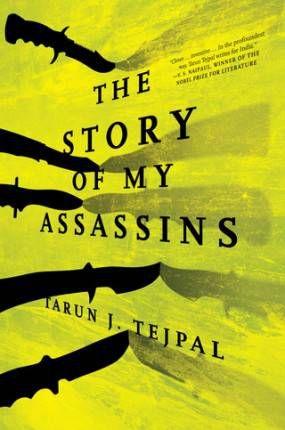 Story of My Assasins Tarun J Tejpal Cover Melville