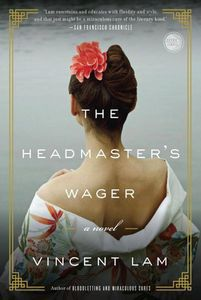 The Headmaster's Wager Vincent Lam Hogarth