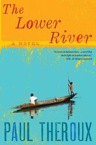The Lower River Paul Theroux Cover