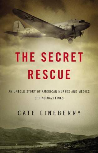 The Secret Rescue Cate Lineberry Cover